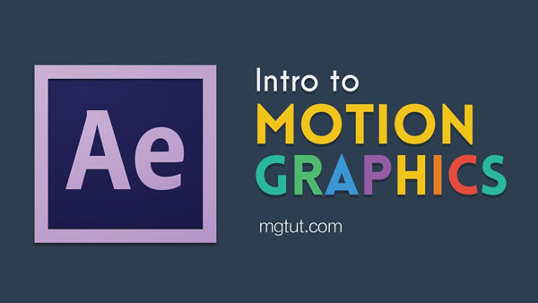 AE MG动画新手基础入门教程(中英文字幕) Intro to Motion Graphics